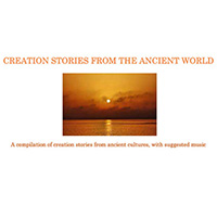 Creation Stories Of The Ancient World